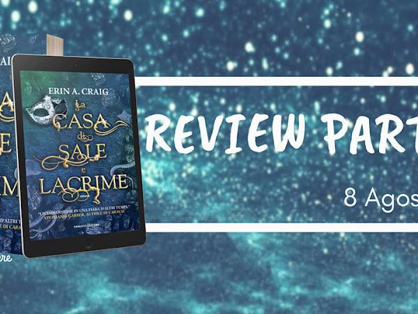 Review Party - La casa di Lacrime e Sale di Erin A. Craig