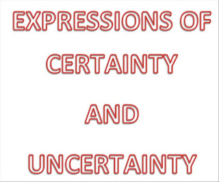 expresion certainty and uncertainty