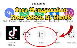 Cara Menggunakan Fitur Stitch Di Tiktok