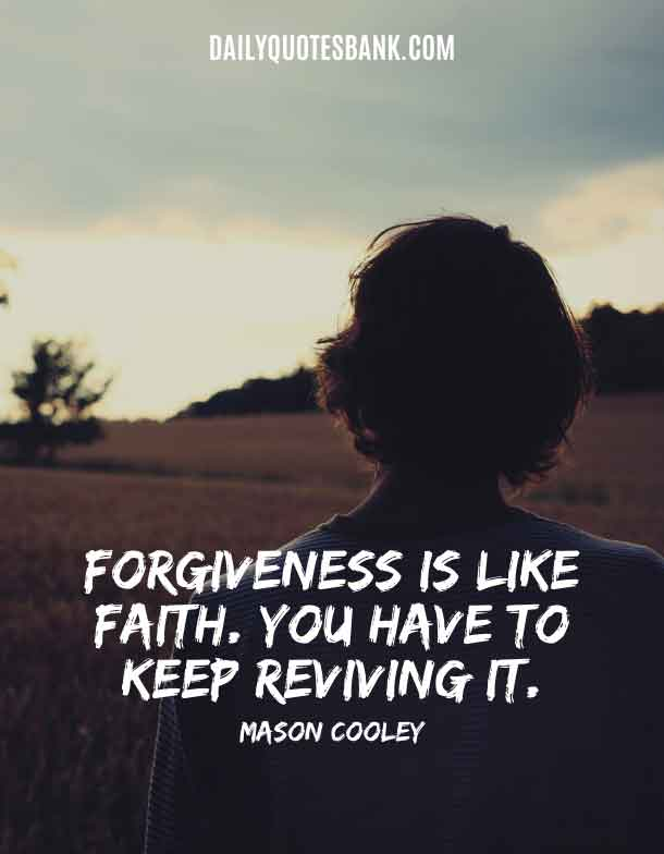 Positive Quotes About Forgiveness and Forgetting