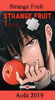 http://blog.mangaconseil.com/2019/07/a-paraitre-strange-fruits-un-thriller.html
