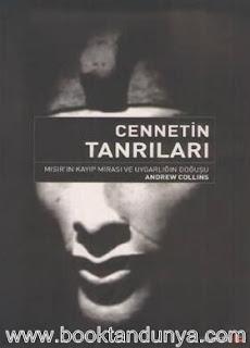Andrew Collins - Cennetin Tanrıları - Mısır'ın Kayıp Mirası ve Uygarlığın Doğuşu