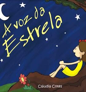 A Voz da Estrela - Cláudia Cotes