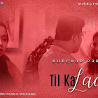 Til Ka Laddu webseries  & More