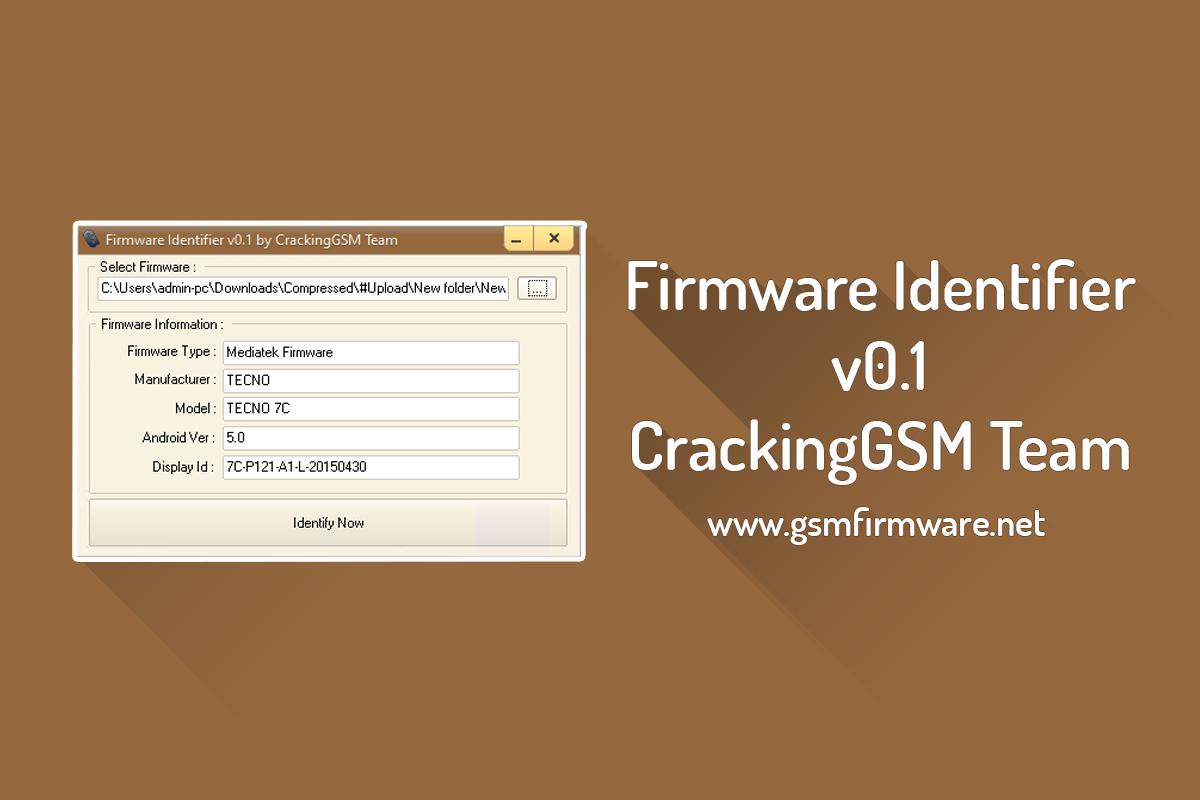 https://www.gsmfirmware.net/2020/05/firmware-identifier-crackinggsm-team.html