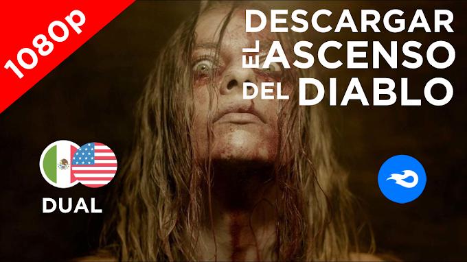 [MEDIAFIRE] - EL ASCENSO DEL DIABLO | LATINO | 1080p