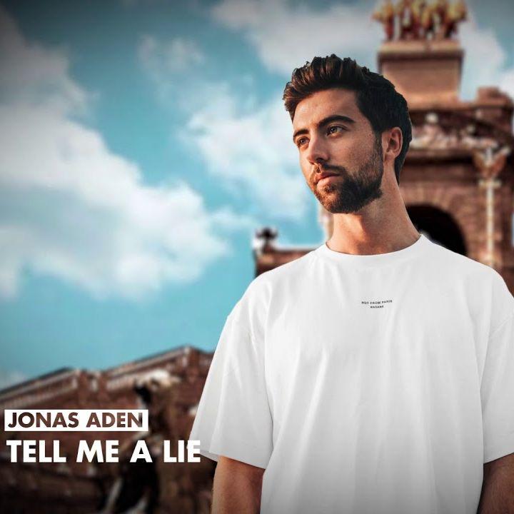 Jonas Aden Tell Me A Lie Jonas Aden Castion Danny Leax Extended Remix
