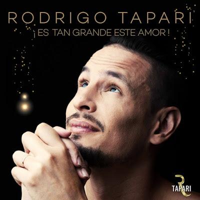 RODRIGO TAPARI - ES TAN GRANDE ESTE AMOR (CD 2019)