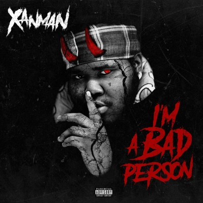 XanMan - I'm A Bad Person (2020) - Album Download, Itunes Cover, Official Cover, Album CD Cover Art, Tracklist, 320KBPS, Zip album