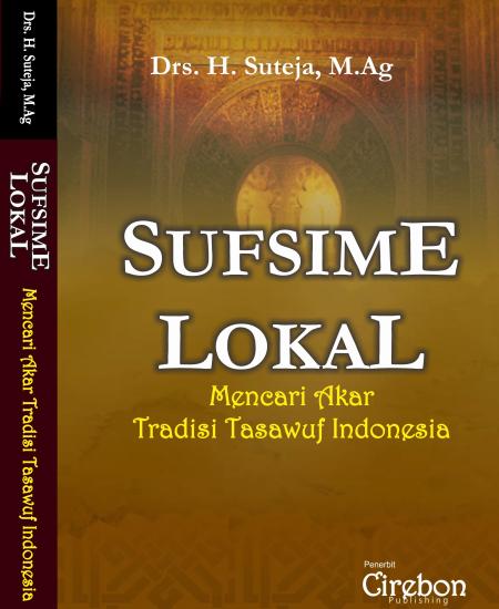 Buku Tasawuf Lokal : Mencari Akar Tradisi Tasawuf Indonesia (Download PDF Gratis !!!!)
