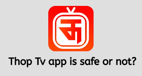 Is thop tv app safe to use?. complete review of thop tv app