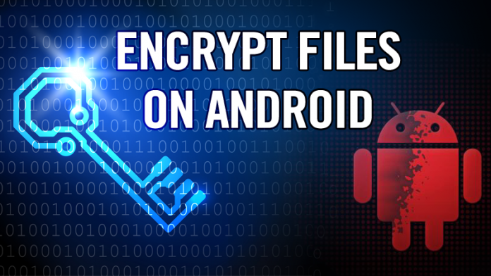 How To Encrypt Or Decrypt Files On Android - Rößïñ