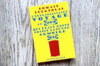 Lundi Librairie : L'extraordinaire voyage du fakir qui était resté coincé dans une armoire Ikea - Romain Puértolas