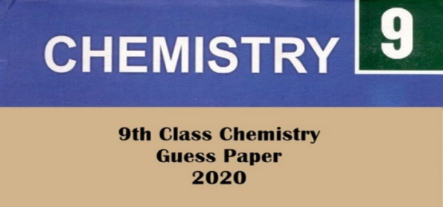 Chemistry Guess Papers for 9th Class 2020 PDF Download