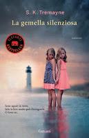 La gemella silenzione - S.K. Tremayne