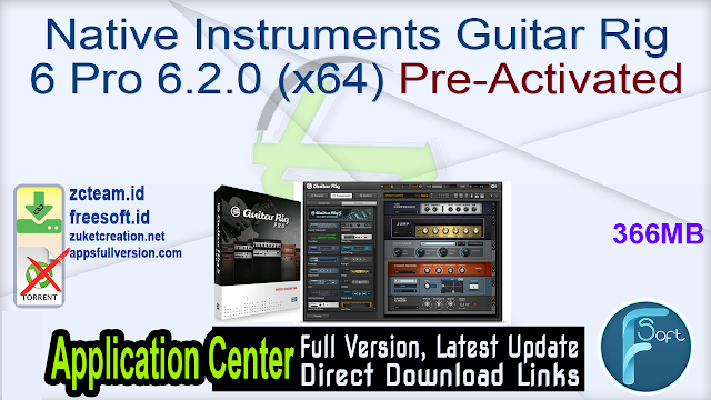 Native Instruments Guitar Rig 6 Pro 6.2.0 (x64) Pre-Activated_ ZcTeam.id