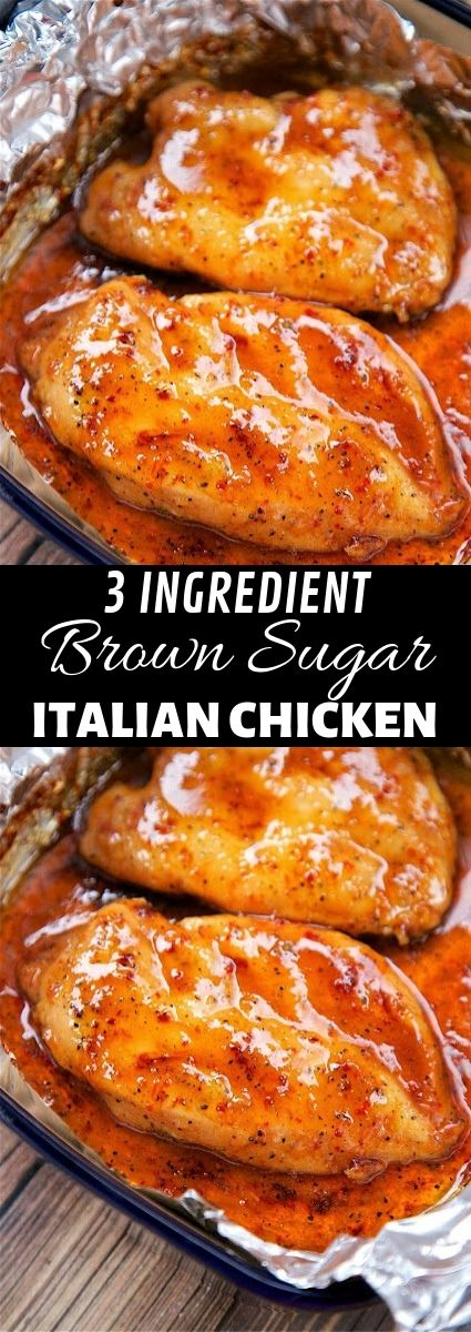 3 Ingredient Brown Sugar Italian Chicken