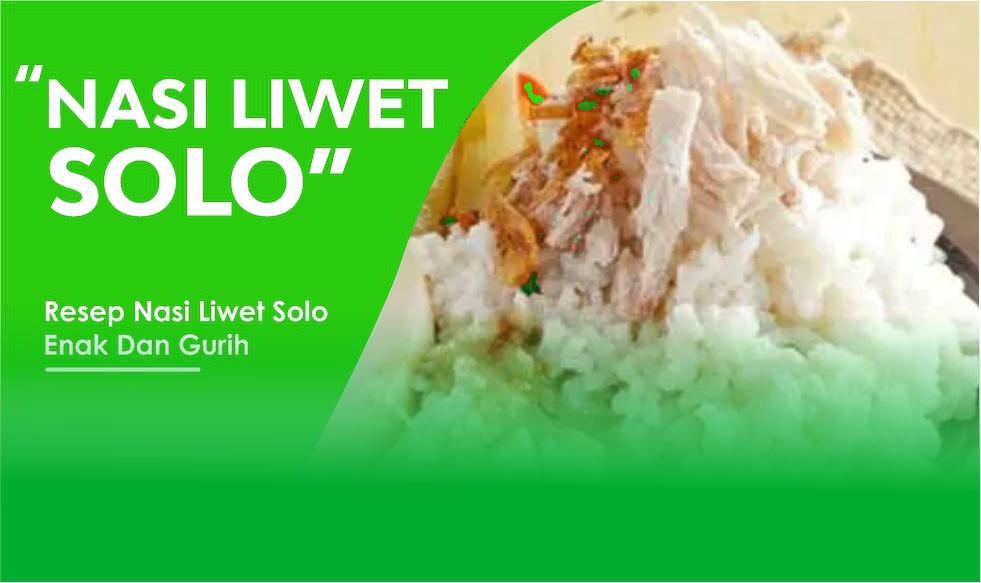 Resep Nasi Liwet Solo Paling Terkenal