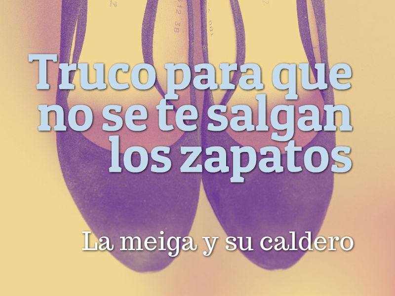 Y La Se Meiga Salgan No Truco Su Zapatos Te Los Para Caldero Que 5gaqg86w