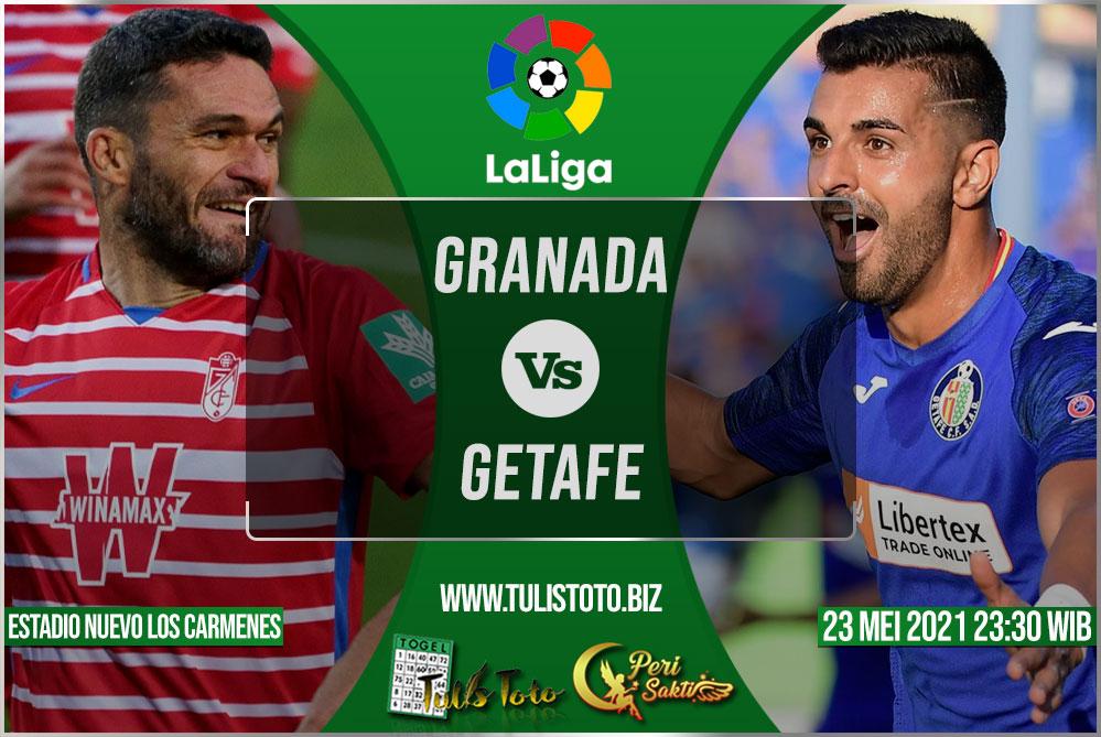 Prediksi Granada vs Getafe 23 Mei 2021