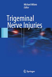 Trigeminal Nerve Injuries by Michael Miloro