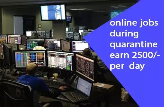 Daily online jobs work from home during lock down