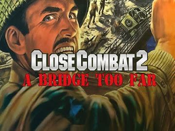 Close Combat 2: A Bridge Too Far