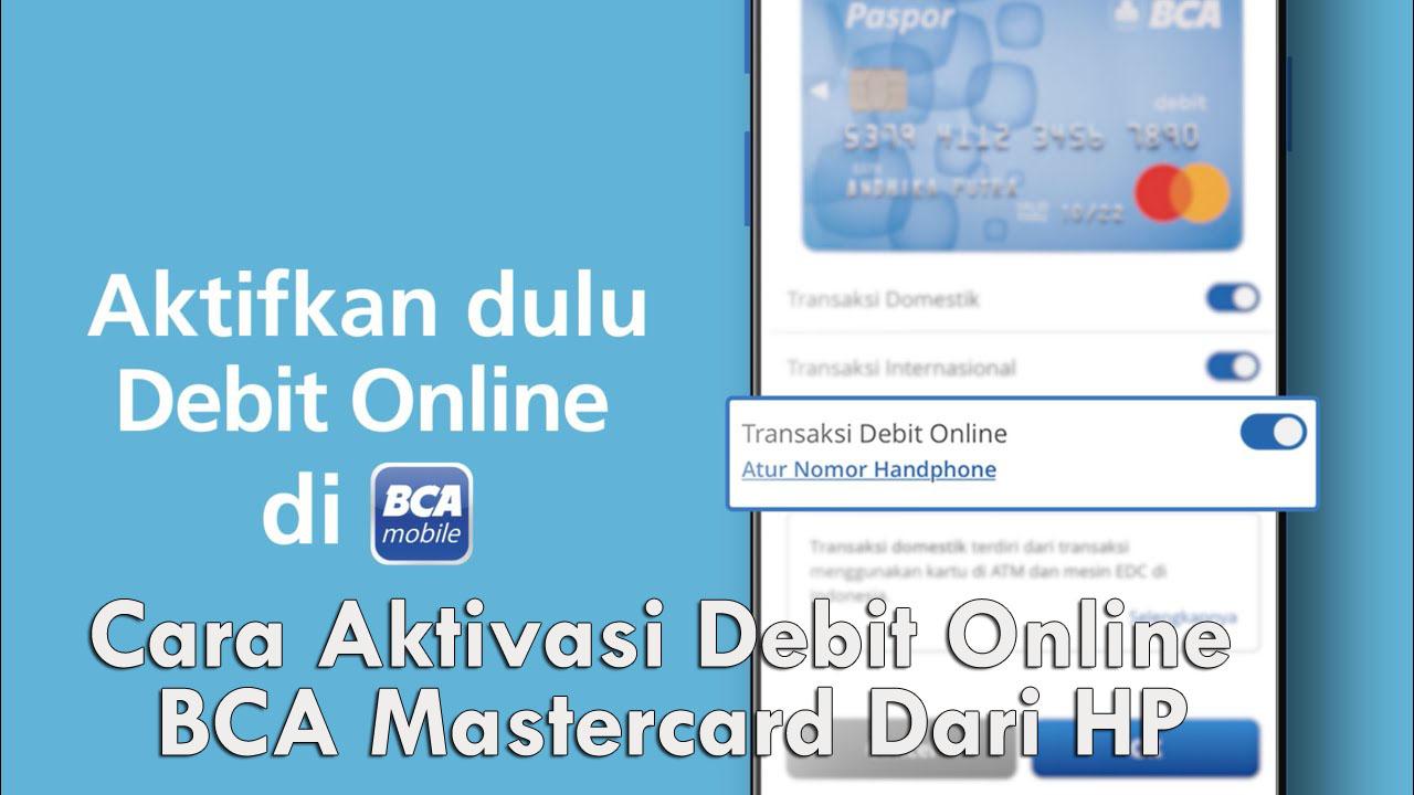 Cara Aktivasi Debit Online BCA Mastercard Dari HP