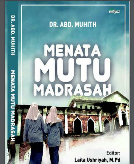 Buku Menata Mutu Madrasah (Download PDF Gratis !!!!)
