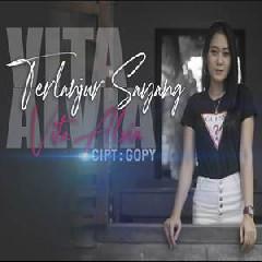 Lirik Lagu Vita Alvia Terlanjur Sayang Tentang Lagu