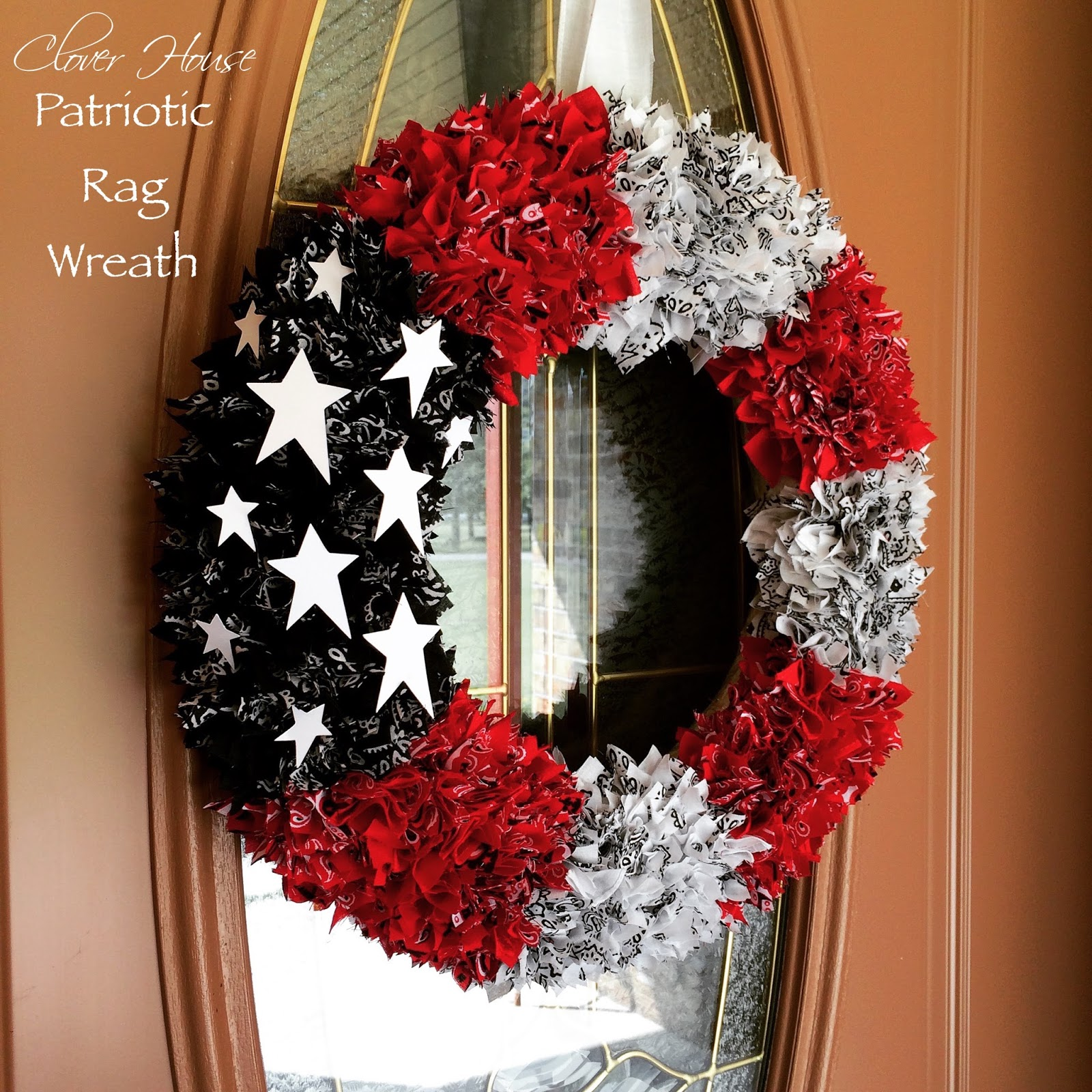 Diy Wreaths For Front Door: Clover House: How To Make A Patriotic Rag Wreath