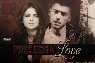 Capa de Fanfic: Possessive Love (itsmaliik)