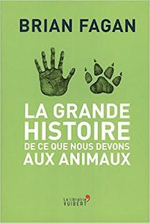 La Grande Histoire De Ce Que Nous Devons Aux Animaux PDF
