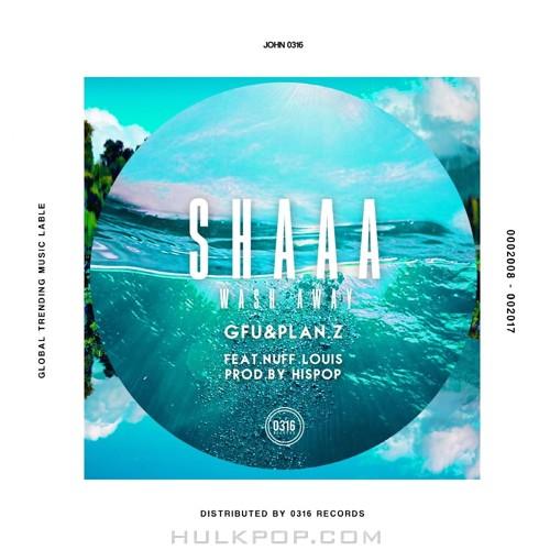 GFU, Plan.Z – SHAAA (Wash Away) – Single