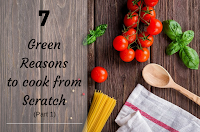 7 green reasons to cook from scratch