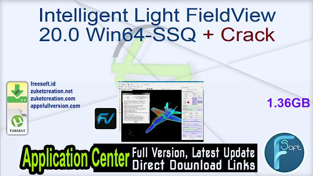 Intelligent Light FieldView 20.0 Win64-SSQ + Crack