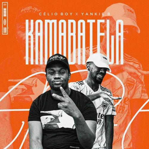 Célio Boy - Kamabatela (feat. Yankie Boy) [Baixar]