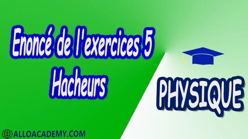 Exercices corrigés 5 Hacheurs pdf Introduction Hacheur série (Buck) Deux quadrants Quatre quadrants Hacheur parallèle (Boost) Hacheur à accumulation inductive (Buck & Boost) physique
