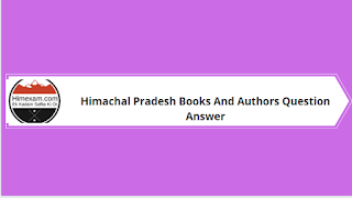 Himachal Pradesh Books And Authors Question Answer