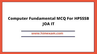 Computer Fundamental MCQ For HPSSSB JOA IT