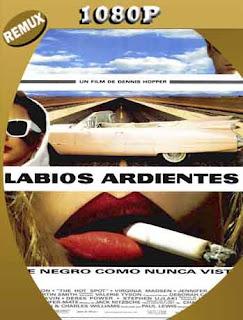 Labios Ardientes (1990) REMUX [1080p] Latino [GoogleDrive] SilvestreHD