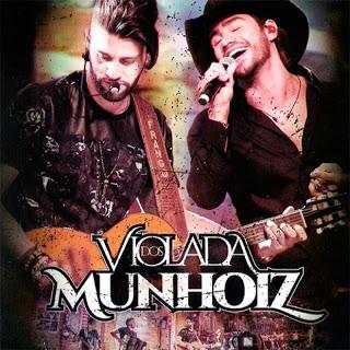 Munhoz e Mariano Violada dos Munhoiz Munhoz e Mariano Violada dos Munhoiz CD Munhoz e Mariano Violada dos Munhoiz 2017