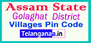 Golaghat District Pin Codes in Assam State