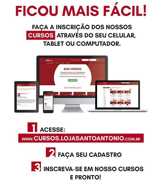 www.cursos.lojasantoantonio.com.br