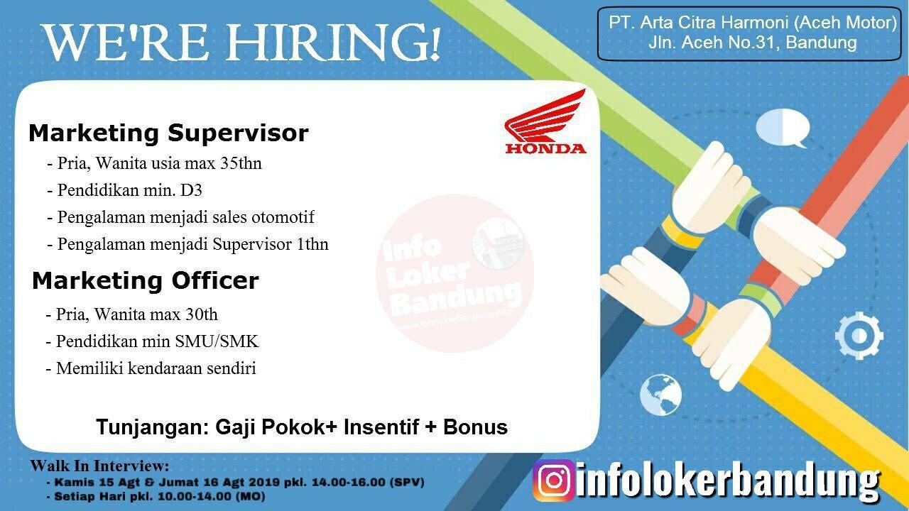 Lowongan Kerja Marketing Supervisor & Marketing Officer PT. Arta Citra Harmoni ( Aceh Motor ) Bandung Agustus 2019