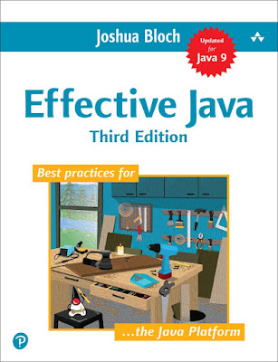 Effective Java 3rd Edition by Joshua Bloch - book to read in 2018