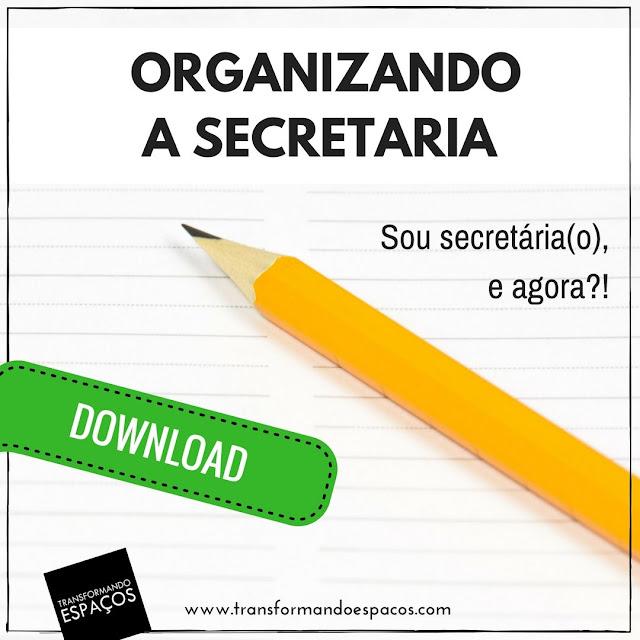 Organizando a Secretaria