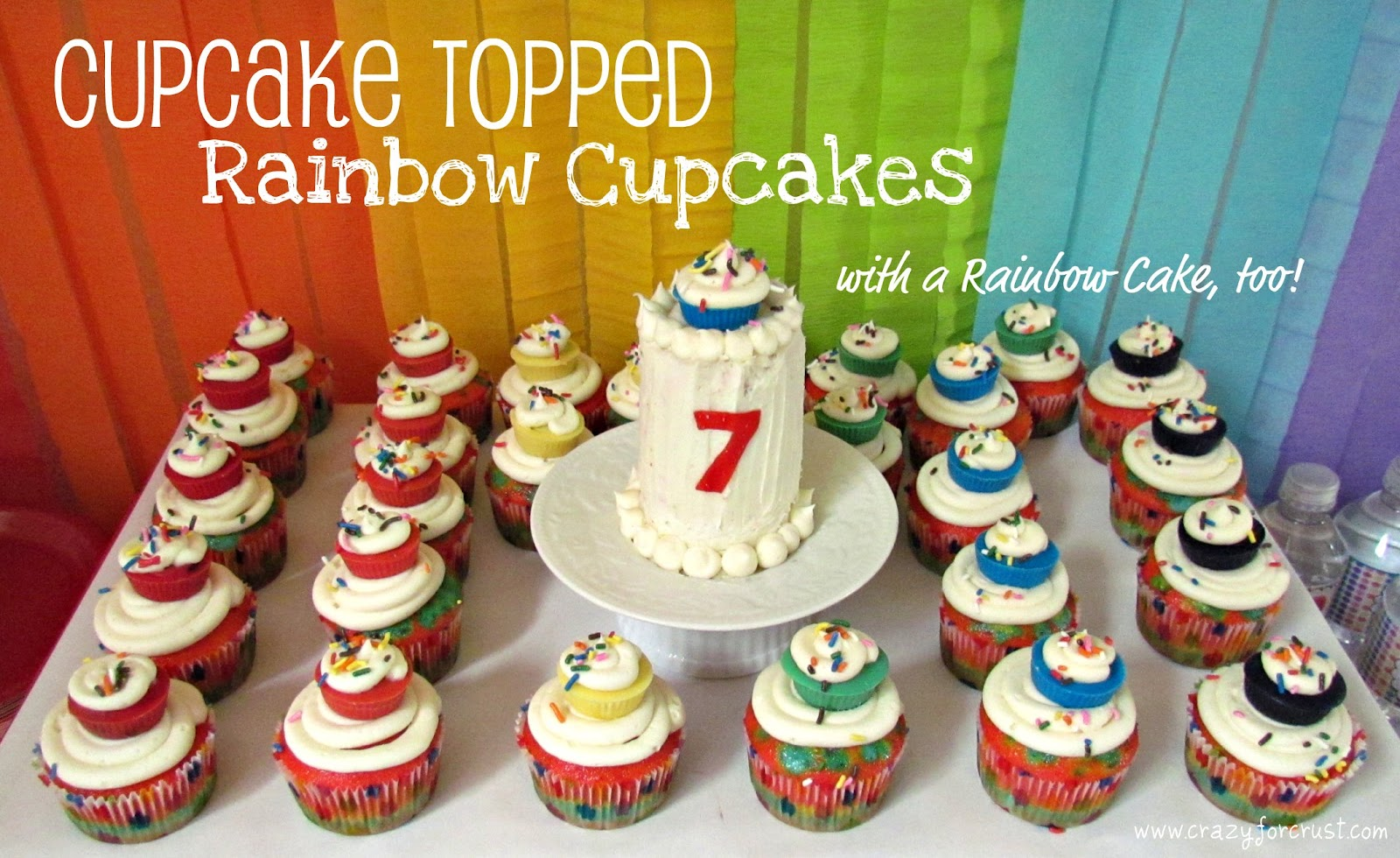 cupcake topped rainbow cupcakes crazy for crust