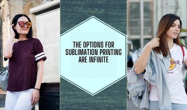 The Options For Sublimation Printing Are Infinite