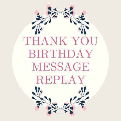 Image of Thank You birthday message Reply
